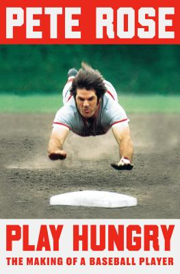 Play Hungry: The Making of a Baseball Player Cover Image