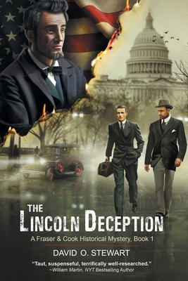 The Lincoln Deception (A Fraser and Cook Historical Mystery, Book 1) Cover Image