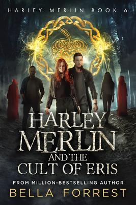 Harley Merlin 6: Harley Merlin and the Cult of Eris cover