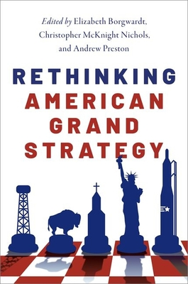 Rethinking American Grand Strategy Cover Image
