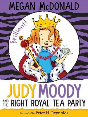 Judy Moody and the Right Royal Tea Party by Megan McDonald
