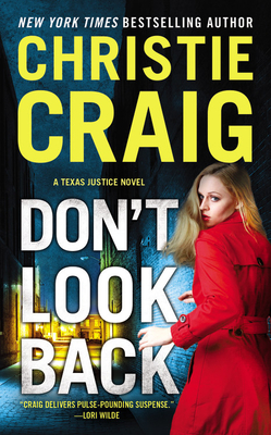 Don't Look Back (Texas Justice #3) Cover Image