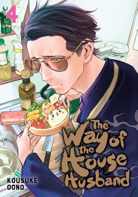 The Way of the Househusband, Vol. 4 Cover Image
