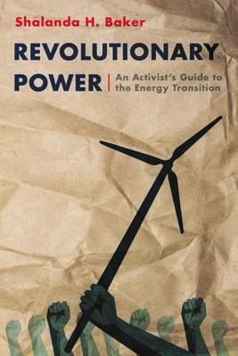 Revolutionary Power: An Activist's Guide to the Energy Transition Cover Image
