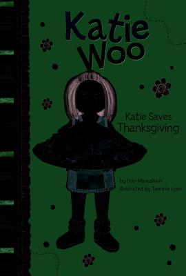 Katie Saves Thanksgiving (Katie Woo) Cover Image