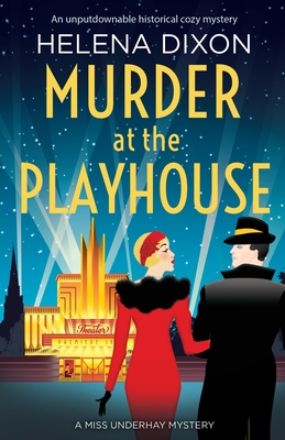 Murder at the Playhouse: An unputdownable historical cozy mystery Cover Image