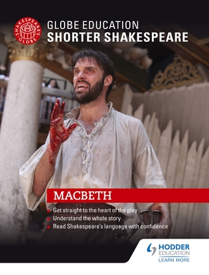 Globe Education Shorter Shakespeare: Macbeth Cover Image