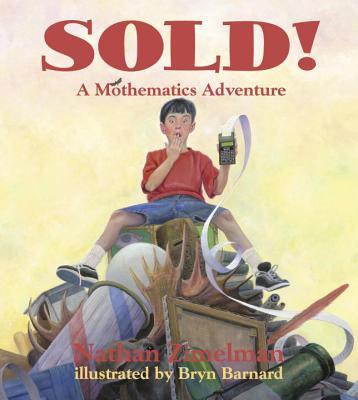 Sold!: A Mothematics Adventure (Charlesbridge Math Adventures) Cover Image