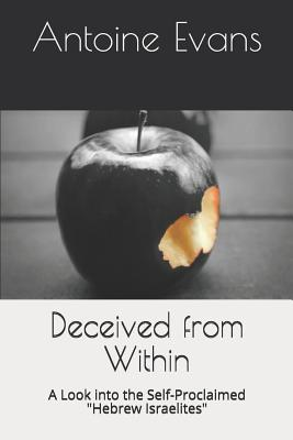 Deceived from Within: A Look into the Self-Proclaimed Hebrew Israelites Cover Image