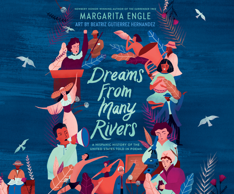 Dreams from Many Rivers: A Hispanic History of the United States Told in Poems Cover Image