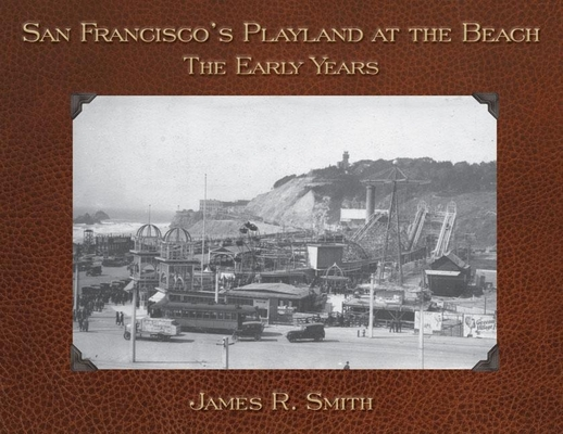 San Francisco's Playland at the Beach: The Early Years Cover Image