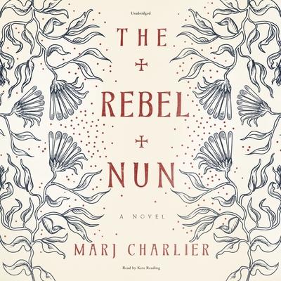 The Rebel Nun Lib/E Cover Image