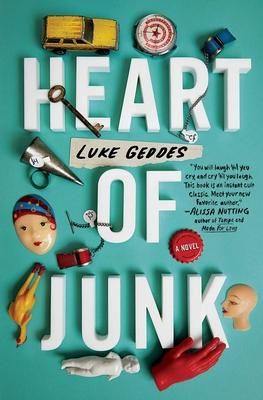 Heart of Junk: A Novel Cover Image