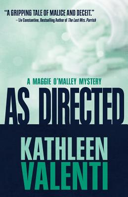 As Directed (Maggie O'Malley Mystery #3) Cover Image