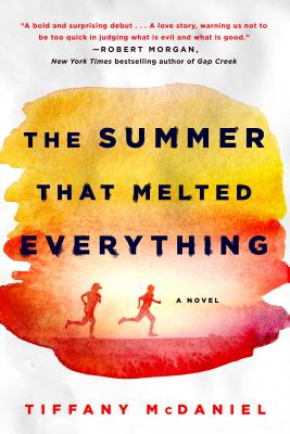 The Summer That Melted Everything: A Novel Cover Image