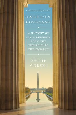 American Covenant: A History of Civil Religion from the Puritans to the Present Cover Image