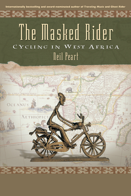 The Masked Rider: Cycling in West Africa Cover Image