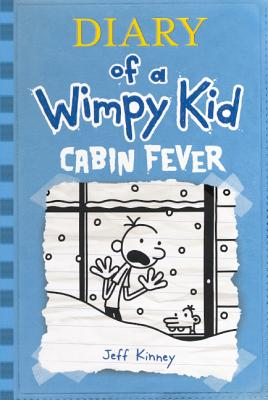 Diary of a Wimpy Kid 6: Cabin Fever Cover Image