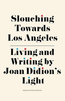 Slouching Towards LA book cover