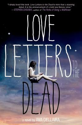 Love Letters to the Dead: A Novel Cover Image