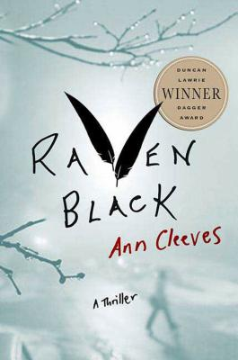 Raven Black: Book One of the Shetland Island Mysteries Cover Image