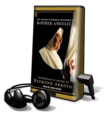 The Prayers and Personal Devotions of Mother Angelica (Playaway Adult Nonfiction) Cover Image