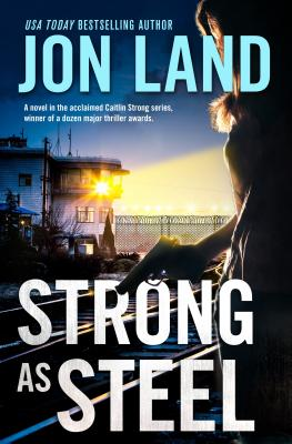Strong As Steel: A Caitlin Strong Novel (Caitlin Strong Novels #10) Cover Image