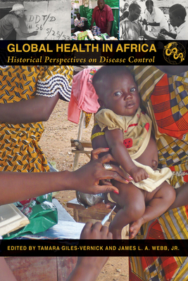 Global Health in Africa: Historical Perspectives on Disease Control (Perspectives on Global Health) Cover Image