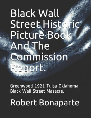 Black Wall Street Historic Picture Book And The Commission Report. Cover Image