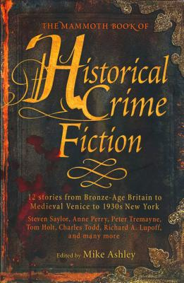 The Mammoth Book of Historical Crime Fiction Cover