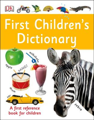 DK's First Children's Dictionary