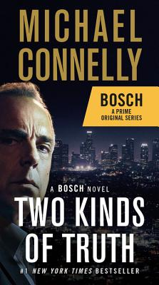 Two Kinds of Truth (A Harry Bosch Novel #20) Cover Image