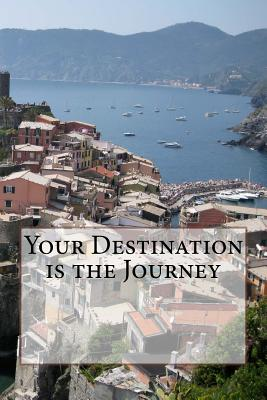 Your Destination is the Journey Cover Image