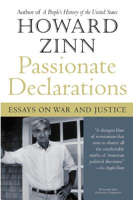 Passionate Declarations: Essays on War and Justice Cover Image