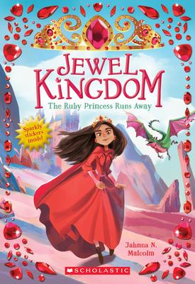 The Ruby Princess Runs Away (Jewel Kingdom #1) Cover Image