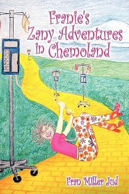 Franie's Zany Adventures in Chemoland Cover Image