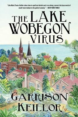 The Lake Wobegon Virus: A Novel Cover Image