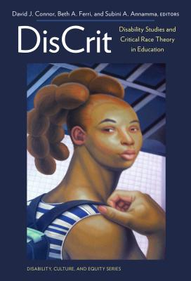 Discrit--Disability Studies and Critical Race Theory in Education Cover Image