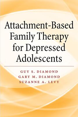 Attachment-Based Family Therapy for Depressed Adolescents Cover Image