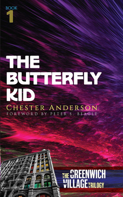 The Butterfly Kid: The Greenwich Village Trilogy Book One Cover Image
