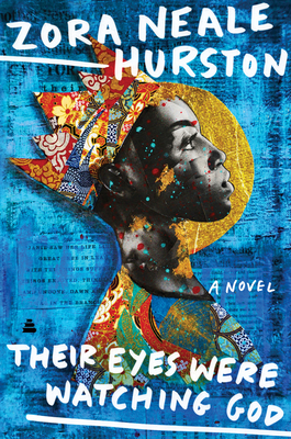 Their Eyes Were Watching God: A Novel Cover Image