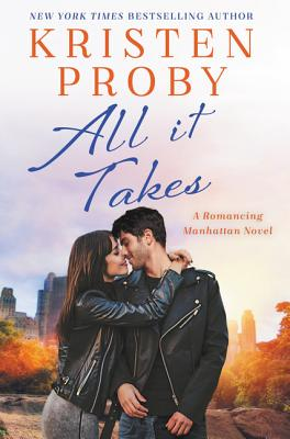 All It Takes: A Romancing Manhattan Novel Cover Image