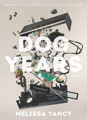 Dog Years (Pitt Drue Heinz Lit Prize) Cover Image
