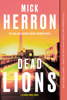 Dead Lions (Slough House #2) Cover Image