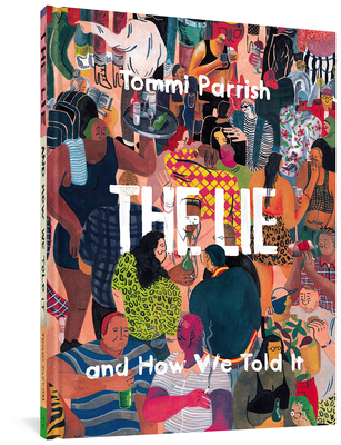 The Lie And How We Told It Cover Image