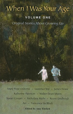 When I Was Your Age: Original Stories about Growing Up Cover Image