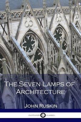 The Seven Lamps of Architecture Cover Image