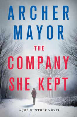 The Company She Kept: A Joe Gunther Novel (Joe Gunther Series #26) Cover Image