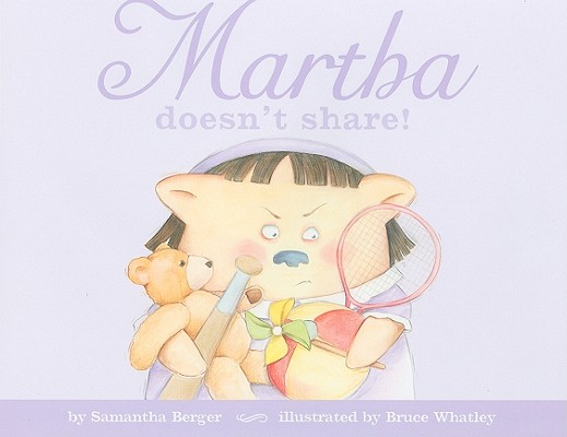 Martha Doesn't Share! Cover