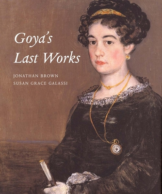 Cover for Goya's Last Works